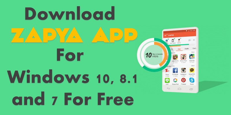 Zapya For PC Free Download For Windows 10,8 1,7 - F5 The Refresh