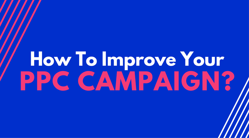 How To Improve Your Adword PPC Campaign [AdWords Tips] - F5 The Refresh